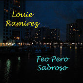 Feo Pero Sabroso de Louie Ramirez