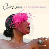 The Day Before Heaven by Crystal Johnson