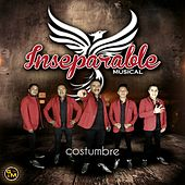Costumbre by Inseparable musical