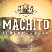 Les Idoles de la Musique Cubaine: Machito, Vol. 2 de Machito