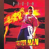 Heaterman by Pizzo