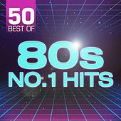 50 Best of 80s No.1 Hits von Various Artists