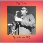 Speculation (EP) (All Tracks Remastered) von Gigi Gryce