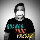 Quando Tudo Passar by Romullo Carvalho