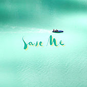 SAVE ME by Chazz