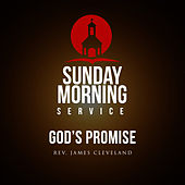 Sunday Morning Service: God's Promise von Rev. James Cleveland