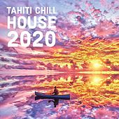 Tahiti Chill House 2020 von Various Artists