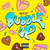 Bubble Up de Ashaad