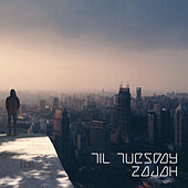 Til Tuesday by Zajah