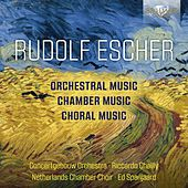 Escher: Orchestral, Chamber and Choral Music di Concertgebouw Orchestra of Amsterdam
