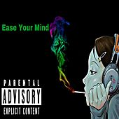 Ease Your Mind by Starz