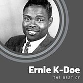 The Best of Ernie K-Doe de Ernie K-Doe