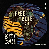 Free Tribe 2.0 de Tube & Berger