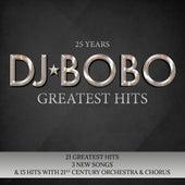25 Years - Greatest Hits von DJ Bobo