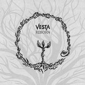 Reborn by Vesta