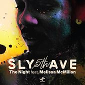 The Night de Sly5thave