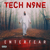 ENTERFEAR van Tech N9ne