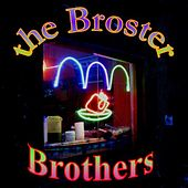 The Broster Brothers by The Broster Brothers