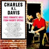 Charles K.L. Davis Sings Romantic Arias From Famous Operas von Charles K. L. Davis