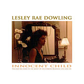 Innocent Child by Lesley Rae Dowling