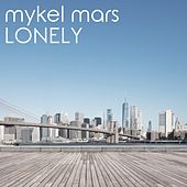 Lonely de Mykel Mars