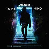 Welcome to My Mind by Chosen One