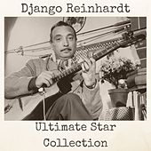 Ultimate Star Collection by Django Reinhardt