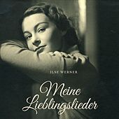 Meine Lieblingslieder by Ilse Werner