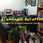 Canções do Distanciamento Social, Vol. 1 de Giancarlo Rufatto