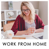 Work from home - Concentrate and focus de Various Artists