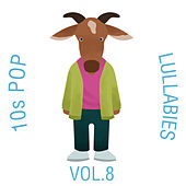 10s Pop Lullabies, Vol. 8 de The Cat and Owl