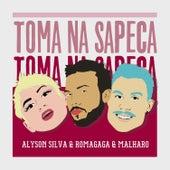 Toma na Sapeca (feat. Alyson Silva) (Forró) de Romagaga