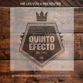 Me Les Voy a Presentar (feat. Los Nuevos Ilegales) by Quinto Efecto Norteño