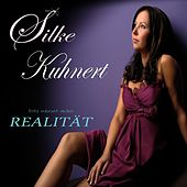 Realität - Single von Silke Kuhnert