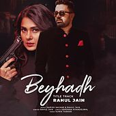 Beyhadh (Title Track) by Rahul Jain