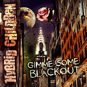 Gimme Some Blackout by Hybrid Children