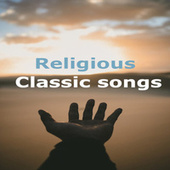 Religious Classic Songs van Various Artists
