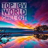 Top Igv World Chill Out von Various Artists