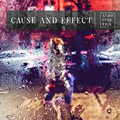 Cause and Effect by Various Artists