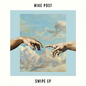 Swipe EP de Mike Post