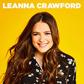 Leanna Crawford - EP by Leanna Crawford