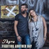 Fighting Another Day de Thyra