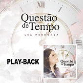 Questão de Tempo (Playback) de Léa Mendonça