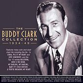 Collection 1934-49 by Buddy Clark (Jazz)