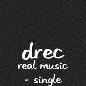 Real Music - Single de Drec