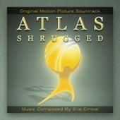 Atlas Shrugged Movie Soundtrack by Elia Cmiral