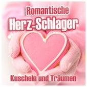 Romantische Herz-Schlager (Kuscheln und Träumen) by Various Artists