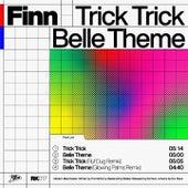 Trick Trick / Belle Theme de finn.