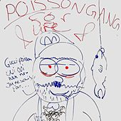 Poisson Gang (feat. Maffia-Mattie) by Lil Jelly