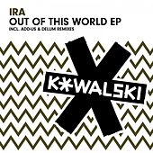 Out of This World EP by Ira